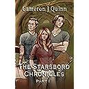 The Starsboro Chronicles Part 1: (Season 1, Episodes 1-6 +a BONUS Episode!)