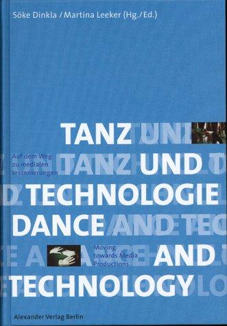 Tanz und Technologie/Dance and Technology. Deutsch-Englisch