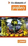 Elements of Prophecy, R. J. Stewart, 1852301341