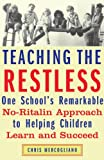 Teaching the Restless, Chris Mercogliano, 0807032573