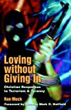 Loving Without Giving In, Ron Mock, 1931038244
