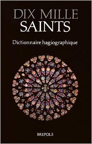 Livre gratuits DIX MILLE SAINTS. Dictionnaire hagiographique epub, pdf
