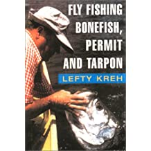 Fly Fishing for Bonefish, Permit, and Tarpon