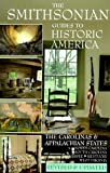 The Smithsonian Guides to Historic America: The Carolinas and the Appalachian States North    Carolina South Carolina Tennessee Kentucky West   Virginia (Smithsonian Guide to Historic America) (Vol 9)