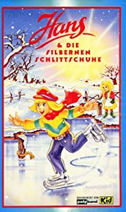 Hans & die silbernen Schlittschuhe [VHS]