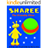 Sharee - The Friendly Alien: Picture book for children ages 3-8, bedtime stories, early readers