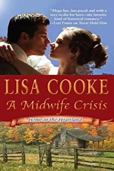 A Midwife Crisis by [Cooke, Lisa]