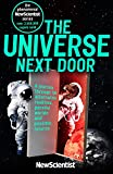 The Universe Next Door: A Journey through 55 Alternative Realities, Parallel Worlds and Possible Futures (New Scientist)