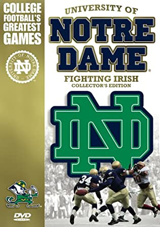 945552562f9 University of Notre Dame Fighting Irish - Collector's Edition (College  Football's Greatest ...
