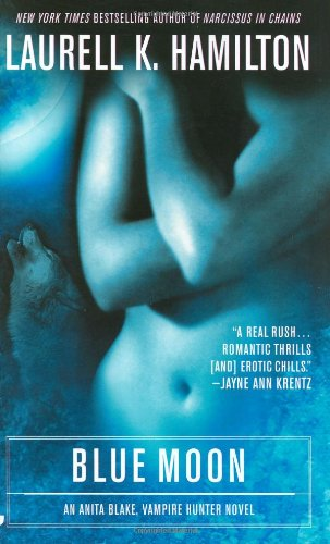 Blue Moon - Book #8 of the Anita Blake, Vampire Hunter