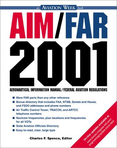 AIM/FAR 2001 Aeronautical Information Manual/ Federal Aviation Regulations