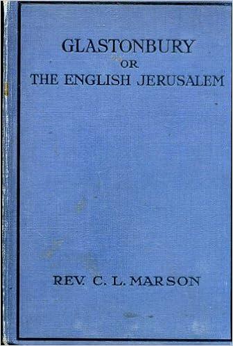 Glastonbury or The English Jerusalem: Amazon co uk: Rev  C