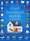 First 100 Words in French (Usborne First 100 Words)