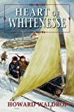 Heart Of Whitenesse