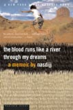 img - for The Blood Runs Like a River Through My Dreams book / textbook / text book