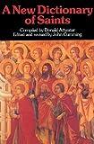 A New Dictionary of Saints, John Cumming, 0814623247