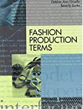 img - for Fashion Production Terms, 2nd Edition (Language of Fashion Series) book / textbook / text book