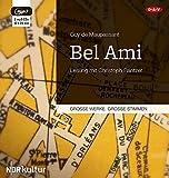 Bel Ami: Ungekürzte Lesung mit Christoph Bantzer (2 mp3-CDs)