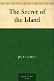 The Secret of the Island (English Edition)