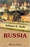 img - for Russia. St. Petersburg, Moscow, Kharkoff, Riga, Odessa, the German Provinces on the Baltic, the Steppes, the Crimea, and Interior of the Empire book / textbook / text book