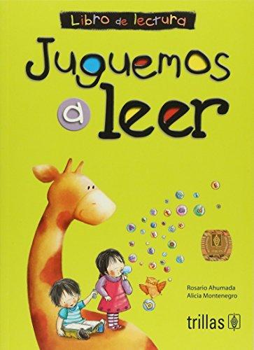JUGUEMOS A LEER: LIBRO DE LECTURA