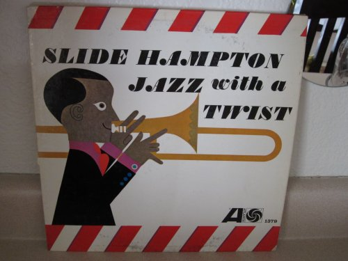 Slide Hampton Jazz with a Twist