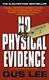 No Physical Evidence, Gus Lee, 0804117799