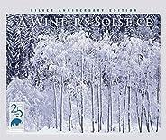 A Winter's Solstice (Silver Anniversary Edit