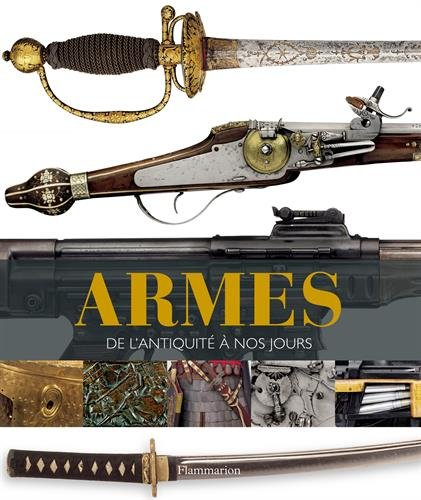 (Armes : De l'Antiquité à nos jours)