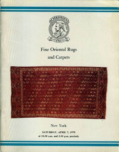 Fine Oriental Rugs and Carpets (The Property of Mrs. Charlotte Ford and From Various Sources): New York, Saturday, April 7, 1979 (Sale BIJOU)