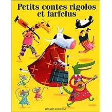 PETITS CONTES RIGOLOS ET FARFELUS