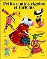 Petits contes rigolos et farfelus par Figueras