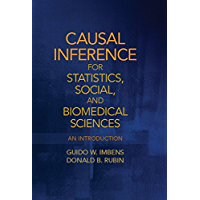 Causal Inference in Statistics, Social, and Biomedical Sciences: An Introduction (English Edition)