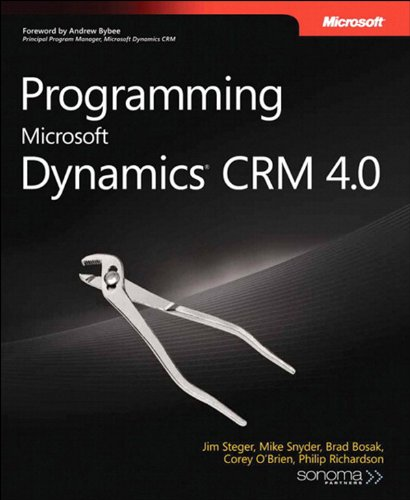 Programming Microsoft Dynamics CRM 4.0 (Developer Reference) Pdf