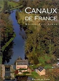 Canaux de France par Michel-Paul Simon