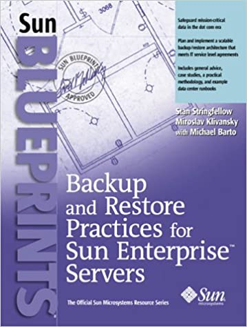 Backup and Restore Practices for Sun Enterprise Servers
