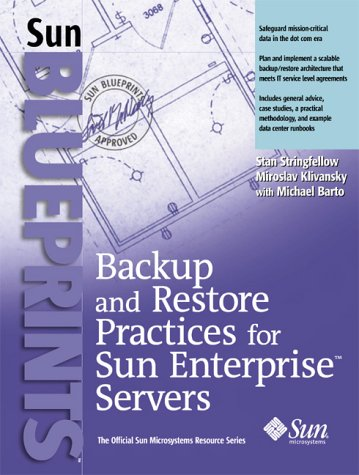 Backup and Restore Practices for the Enterprise