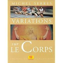 Variations Sur le Corps