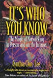 img - for It's Who You Know: The Magic of Networking in Person and on the Internet book / textbook / text book