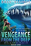 Vengeance from the Deep - Book One: Pliosaur (Volume 1)