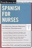 ProSpanish Healthcare: Spanish for Nurses