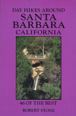 Day Hikes Around Santa Barbara, California: 46 of the Best