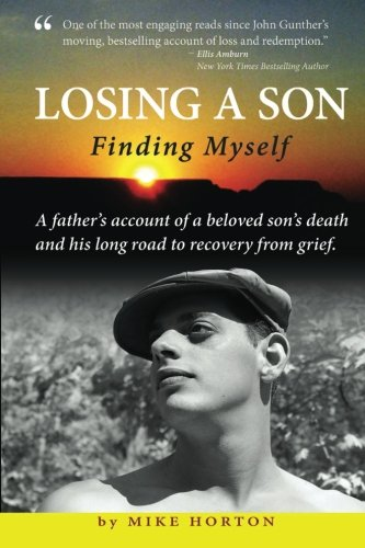 (Losing A Son, Finding Myself)