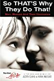 img - for So THAT'S Why They Do That!: Men, Women And Their Hormones (Top Gun Love Manuals) (Volume 1) book / textbook / text book