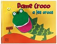Dame Croco a les crocs par Sam Lloyd
