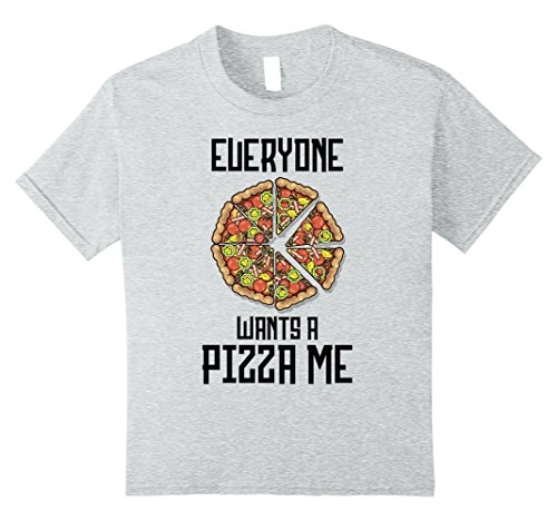Kids Everyone Wants a Pizza Piece of Me Funny T-shirt 8 Heather Grey