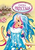 img - for Cuentos de princesas / Princess Tales (Spanish Edition) book / textbook / text book