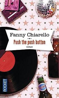 Push the push button par Chiarello