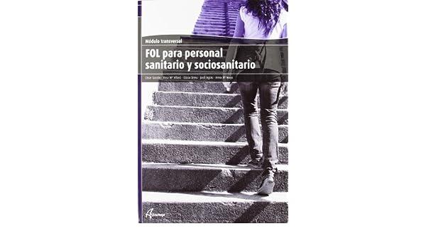 FOL para profesionales sanitarios y sociosanitarios: Anna Maria ... [et al.] Maya Gato: 9788415309031: Amazon.com: Books