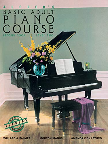 (Alfred's Basic Adult Piano Course : Lesson Book, Level Two)